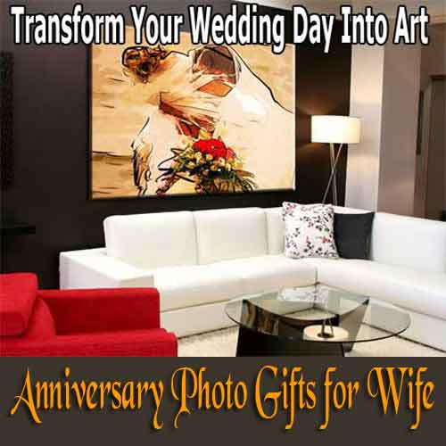Ideas For Wedding Anniversary Gifts For Wife: Wedding Anniversary Gifts For Wife, Photo Gift Ideas